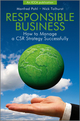 Responsible Business: How to Manage a CSR Strategy Successfully (0470712422) cover image