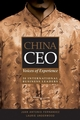 China CEO: Voices of Experience from 20 International Business Leaders (0470821922) cover image
