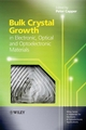 Bulk Crystal Growth of Electronic, Optical and Optoelectronic Materials (0470851422) cover image