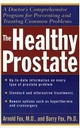 The Healthy Prostate: A Doctor's Comprehensive Program for Preventing and Treating Common Problems (0471119822) cover image