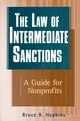 The Law of Intermediate Sanctions: A Guide for Nonprofits (0471224022) cover image