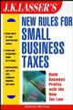 J.K. Lasser's New Rules for Small Business Taxes (0471273422) cover image