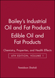 Bailey's Industrial Oil and Fat Products, Volume 1, Edible Oil and Fat Products: Chemistry, Properties, and Health Effects, 6th Edition (0471385522) cover image