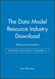 The Data Model Resource Industry Download, Volume 2: Telecommunications, Revised Edition (0471441422) cover image