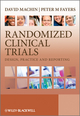 Randomized Clinical Trials: Design, Practice and Reporting (0471498122) cover image