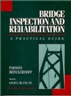 Bridge Inspection and Rehabilitation: A Practical Guide (0471532622) cover image