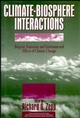 Climate-Biosphere Interactions: Biogenic Emissions and Environmental Effects of Climate Change (0471589322) cover image