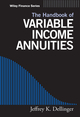 The Handbook of Variable Income Annuities (0471733822) cover image