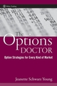 The Options Doctor: Option Strategies for Every Kind of Market (0471777722) cover image