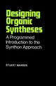 Designing Organic Syntheses: A Programmed Introduction to the Synthon Approach (0471996122) cover image