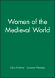 Women of the Medieval World (0631154922) cover image