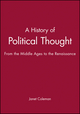 A History of Political Thought: From the Middle Ages to the Renaissance (0631186522) cover image