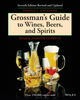 Grossman's Guide to Wines, Beers, and Spirits, 7th Revised Edition (0684177722) cover image
