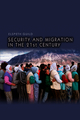 Security and Migration in the 21st Century (0745644422) cover image