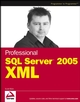 Professional SQL Server 2005 XML (0764597922) cover image
