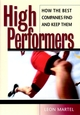 High Performers: How the Best Companies Find and Keep Them (0787953822) cover image
