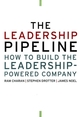 The Leadership Pipeline: How to Build the Leadership-Powered Company (0787958522) cover image