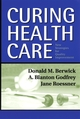 Curing Health Care: New Strategies for Quality Improvement (0787964522) cover image