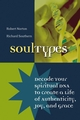 SoulTypes: Decode Your Spiritual DNA to Create a Life of Authenticity, Joy, and Grace (0787968722) cover image