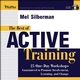 The Best of Active Training: 25 One-Day Workshops Guaranteed to Promote Involvement, Learning, and Change (0787971022) cover image