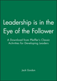 Leadership is in the Eye of the Follower: A Download from Pfeiffer's Classic Activities for Developing Leaders (0787973122) cover image