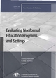 Evaluating Nonformal Education Programs and Settings: New Directions for Evaluation, Number 108 (0787985422) cover image