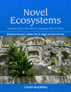 Novel Ecosystems: Intervening in the New Ecological World Order (1118354222) cover image
