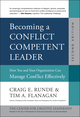 Becoming a Conflict Competent Leader: How You and Your Organization Can Manage Conflict Effectively, 2nd Edition (1118370422) cover image