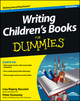 Writing Children's Books For Dummies, 2nd Edition (1118460022) cover image