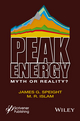 Peak Energy: Myth or Reality? (1118549422) cover image