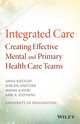 Integrated Care: Creating Effective Mental and Primary Health Care Teams (1118900022) cover image
