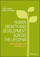 Human Growth and Development Across the Lifespan: Applications for Counselors (1118984722) cover image