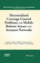 Decentralized Coverage Control Problems For Mobile Robotic Sensor and Actuator Networks (1119025222) cover image