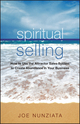 Spiritual Selling: How to Use the Attractor Sales System to Create Abundance in Your Business (1119113822) cover image