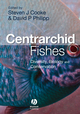 Centrarchid Fishes: Diversity, Biology and Conservation (1405133422) cover image