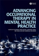 Advancing Occupational Therapy in Mental Health Practice (1405158522) cover image