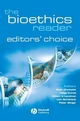 The Bioethics Reader: Editors' Choice  (1405175222) cover image