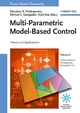 Multi-Parametric Model-Based Control: Theory and Applications, Volume 2 (3527316922) cover image