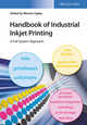 Handbook of Industrial Inkjet Printing: A Full System Approach (3527338322) cover image