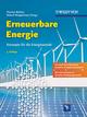 Erneuerbare Energie: Konzepte für die Energiewende, 3. Auflage (3527646922) cover image