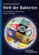 Welt der Bakterien: Die unsichtbaren Beherrscher unseres Planeten (3527671722) cover image