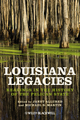 Louisiana Legacies: Readings in the History of the Pelican State (EHEP002822) cover image