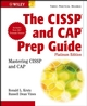 The CISSP�and CAP Prep Guide: Mastering CISSP and CAP, Platinum Edition (0470007923) cover image