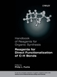 Handbook of Reagents for Organic Synthesis, Reagents for Direct Functionalization of C-H Bonds (0470010223) cover image
