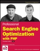 Professional Search Engine Optimization with PHP: A Developer's Guide to SEO (0470100923) cover image