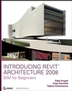 Introducing Revit Architecture 2008  (0470126523) cover image