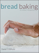 Bread Baking: An Artisan's Perspective (0470138823) cover image