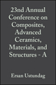 23nd Annual Conference on Composites, Advanced Ceramics, Materials, and Structures - A: Ceramic Engineering and Science Proceedings, Volume 20, Issue 3 (0470295023) cover image