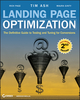 Landing Page Optimization: The Definitive Guide to Testing and Tuning for Conversions, 2nd Edition (0470610123) cover image