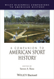 A Companion to American Sport History (0470656123) cover image